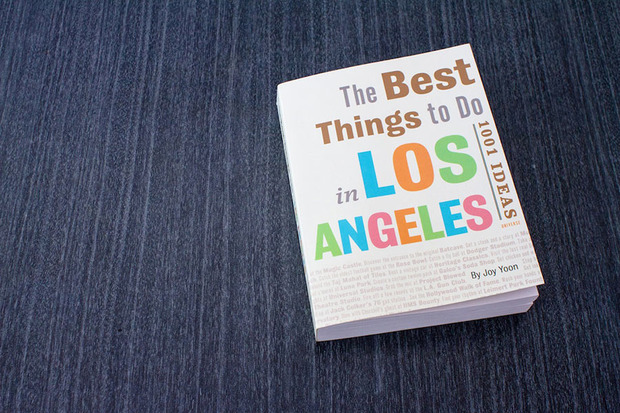The Best Things to Do In Los Angeles: 1001 Ideas - Cool Hunting